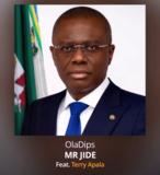 OlaDips – Mr Jide ft. Terry Apala