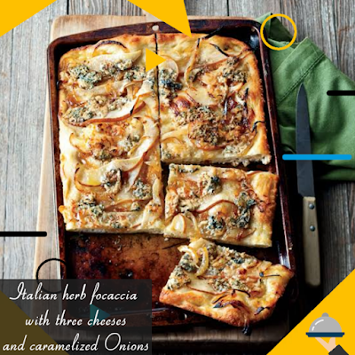 italian herb focaccia with three cheeses and caramelized onions Recipe