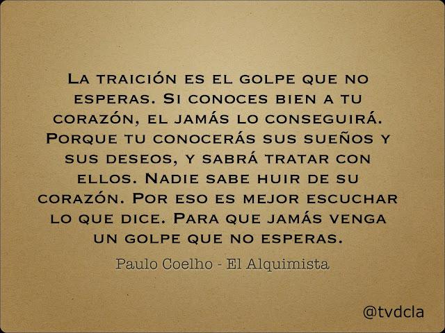 Frases De Libros Paulo Coelho El Alquimista La Traición Es El