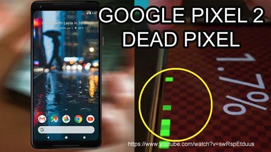 google pixel 2 xl dead pixel