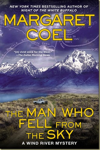 The Man Who Fell From the Sky by Margaret Coel - Thoughts in Progress
