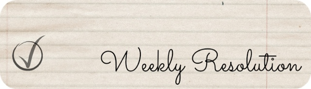 Weekly Resolution