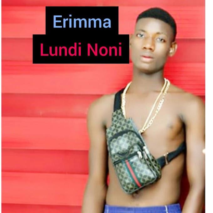 [Music] Lundi Noni-Erimma