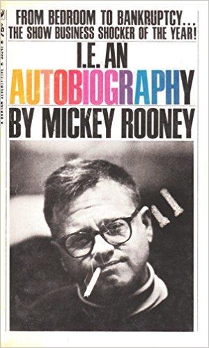 [Mickey+Rooney+I.E.+An+Autobiography%5B2%5D]