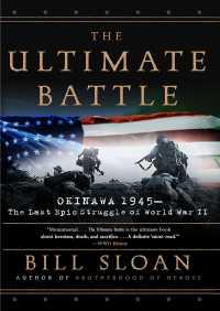 The Ultimate Battle By Bill Sloan