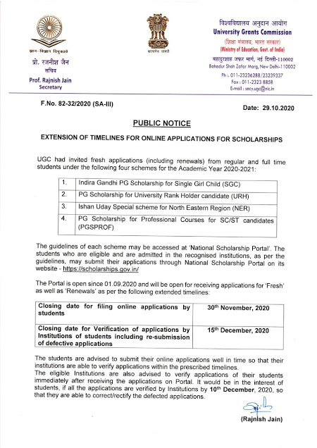UGC:EXTENSION OF TIMELINES FOR ONLINE APPLICATIONS FOR SCHOLARSHIPS