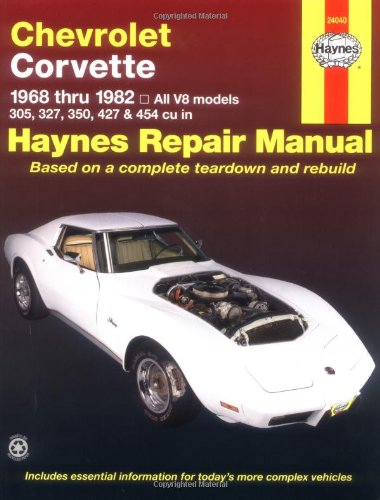 Chevrolet Corvette: 1968 thru 1982, All V8 models, 305, 327, 350, 427 & 454 cu in (Haynes Manuals) - Books Automotive