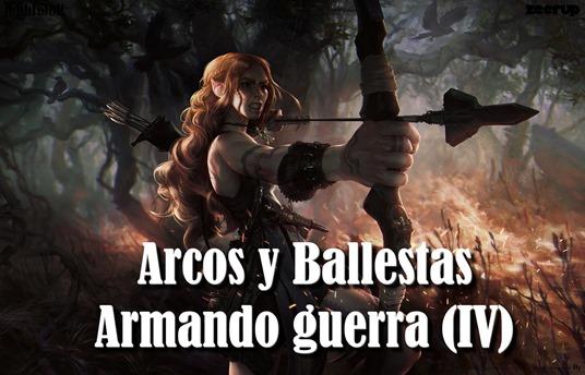 banner2 armando guerra arcos y ballestas escribir fantasia novela2
