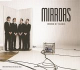 Mirrors - Broken by Silence