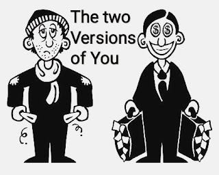 The two versions of you