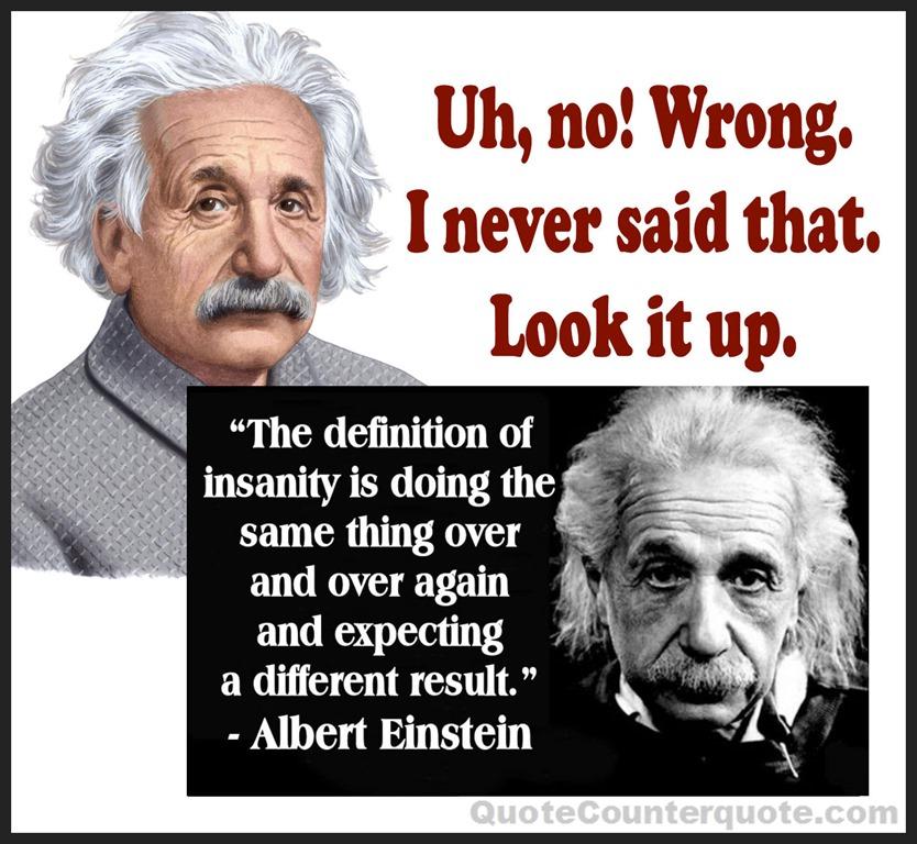 [Albert+Einstein+-+false+insanity+quote+QCcom%5B10%5D]