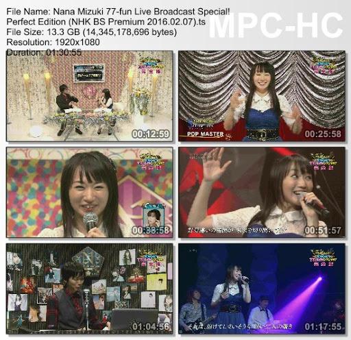 [TV-Variety] 水樹奈々77分生放送スペシャル! 完全版 (NHK BS Premium 2016.02.07)