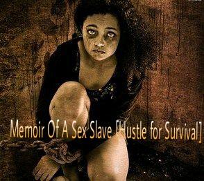 Memoir of a sex slave - EPISODE 2 (+18)