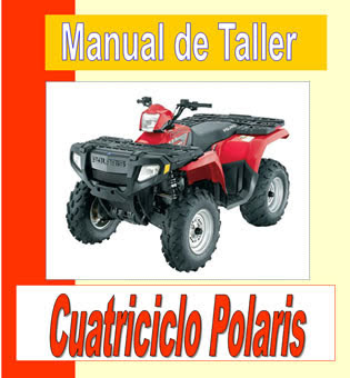 ?cuatriciclo Polaris manual-taller-servicio-despiece