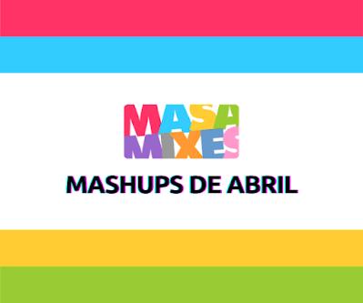 Mashups de Abril - Apoia.se DJ Masa