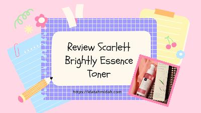 Review Scarlett Brightly Essence Toner