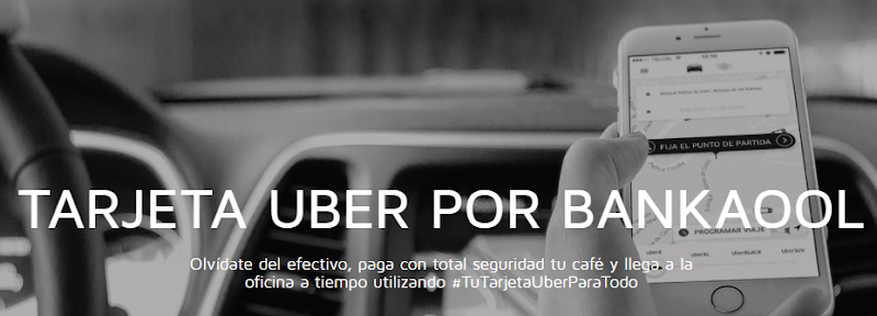 Image of business technique to attract the Mexican riders, UberCard, Uber ride, Uber branded card payments, riders to make payment using the mobile banking app, Uber Bankaool Debit card, CEO of the Mexican Bank, Bankaool- Francisco Mere, #TuTarjetaUberParaTodo, #YourUberCardForEverything