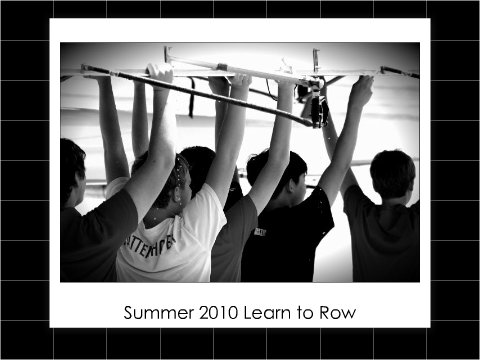 Learn to Row's Summer 2010