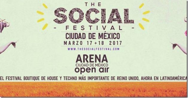 Boletos The Social Festival Mexico 2017 fechas precios detalles e informacion de entradas