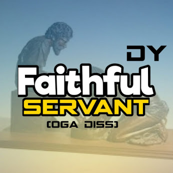 Download music - Faithful servant by Dy (Oga diss)