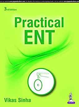 Practical Ent Vikas sinha 3rd edition pdf free download