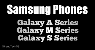 Samsung Phones - Samsung Galaxy Series Latest Phones