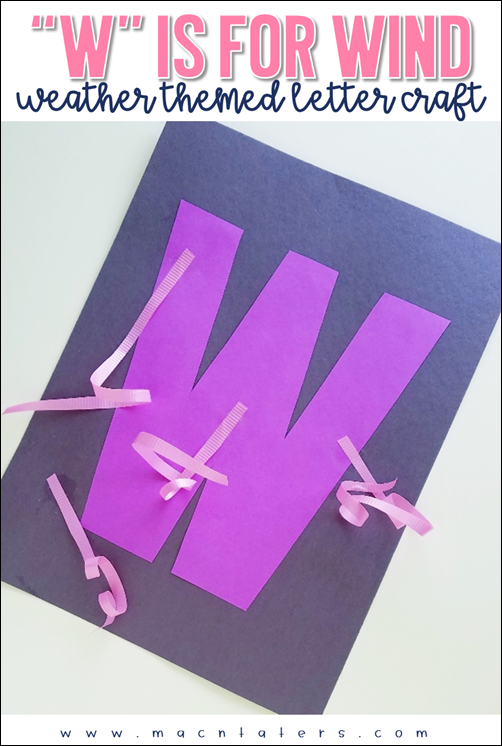 W is for wind letter craft