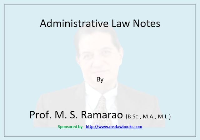 Administrative Law Notes | Sponsored by MSR Law Books