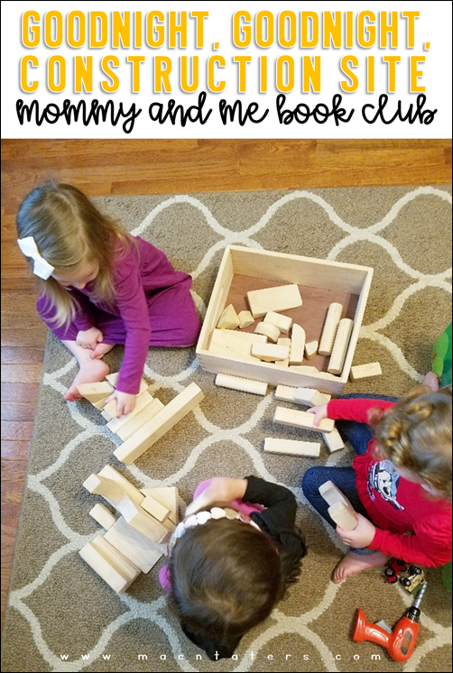 Building Site-Melissa and Doug Wooden Blocks: Goodnight, Goodnight Construction Site Mommy and Me Book Club