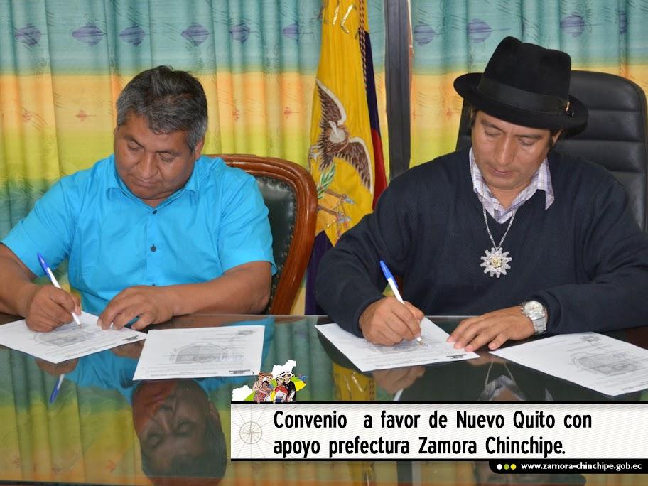 CONVENIO  A FAVOR DE NUEVO QUITO CON APOYO PREFECTURA ZAMORA CHINCHIPE