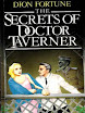 Dion Fortune - The Secrets Of Dr John Richard Taverner