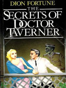Cover of Dion Fortune's Book The Secrets Of Dr John Richard Taverner