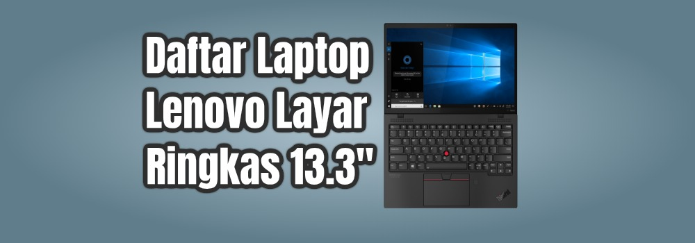 "daftar laptop lenovo layar 13.3"""