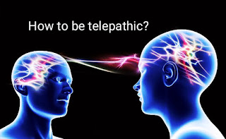 How to be Telepathic?
