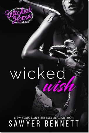 Review: Wicked Wish (Wicked Horse Vegas #2) by Sawyer Bennett | About That Story