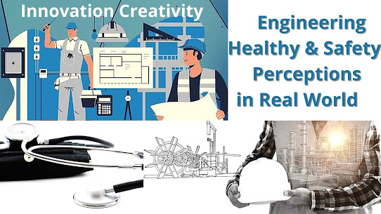 Engineering Healthy & Safety Perceptions in Real World