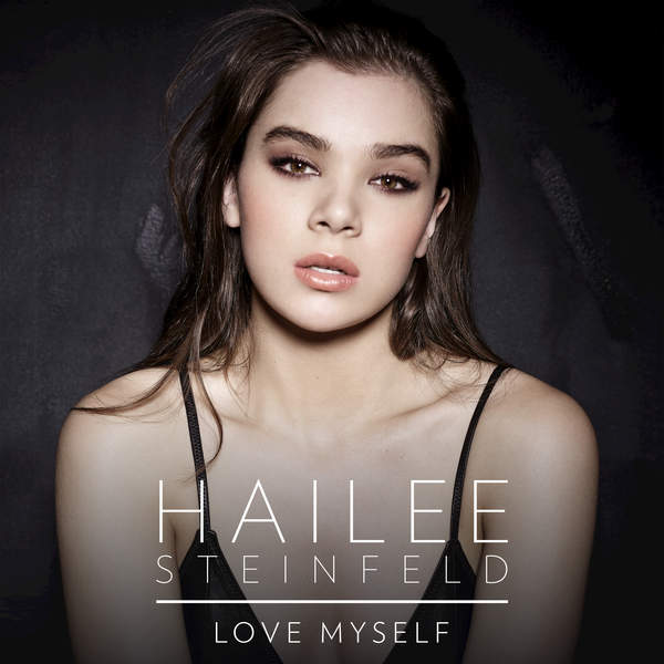 Love Myself – Hailee Steinfeld