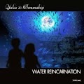 Yuka & Chronoship - water Reincarnation