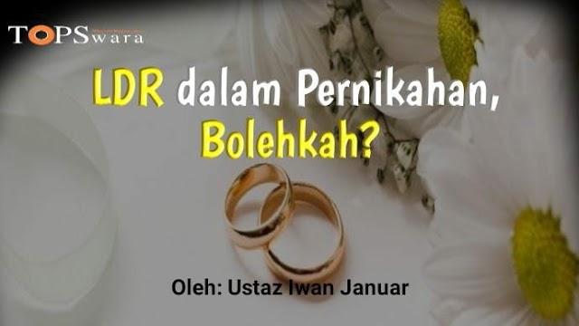 LDR dalam Pernikahan, Bolehkah?