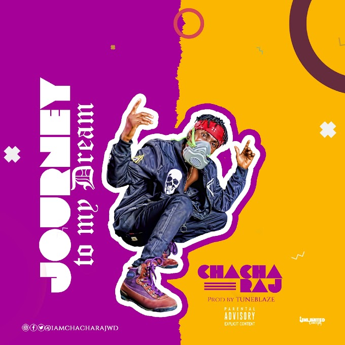 Music: Chacharaj - Journey to my Dream (JTMD)
