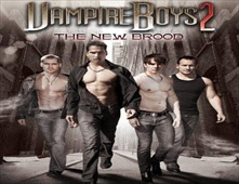 مشاهدة فيلم Vampire Boys 2 The New Brood