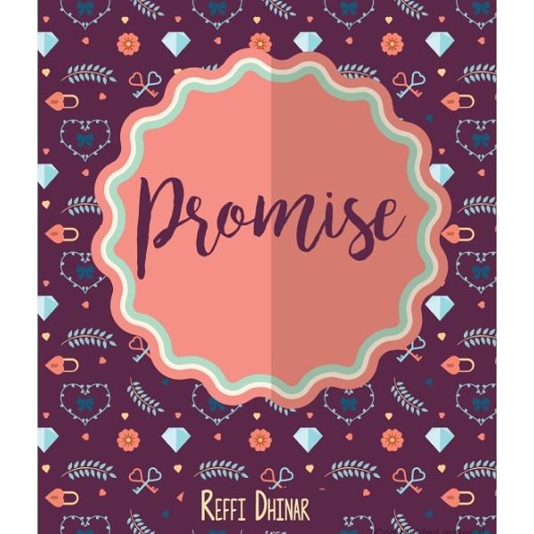 Proses Kreatif Novelet Promise Lolos Seleksi Bentang Pustaka