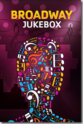Broadway Jukebox for poster