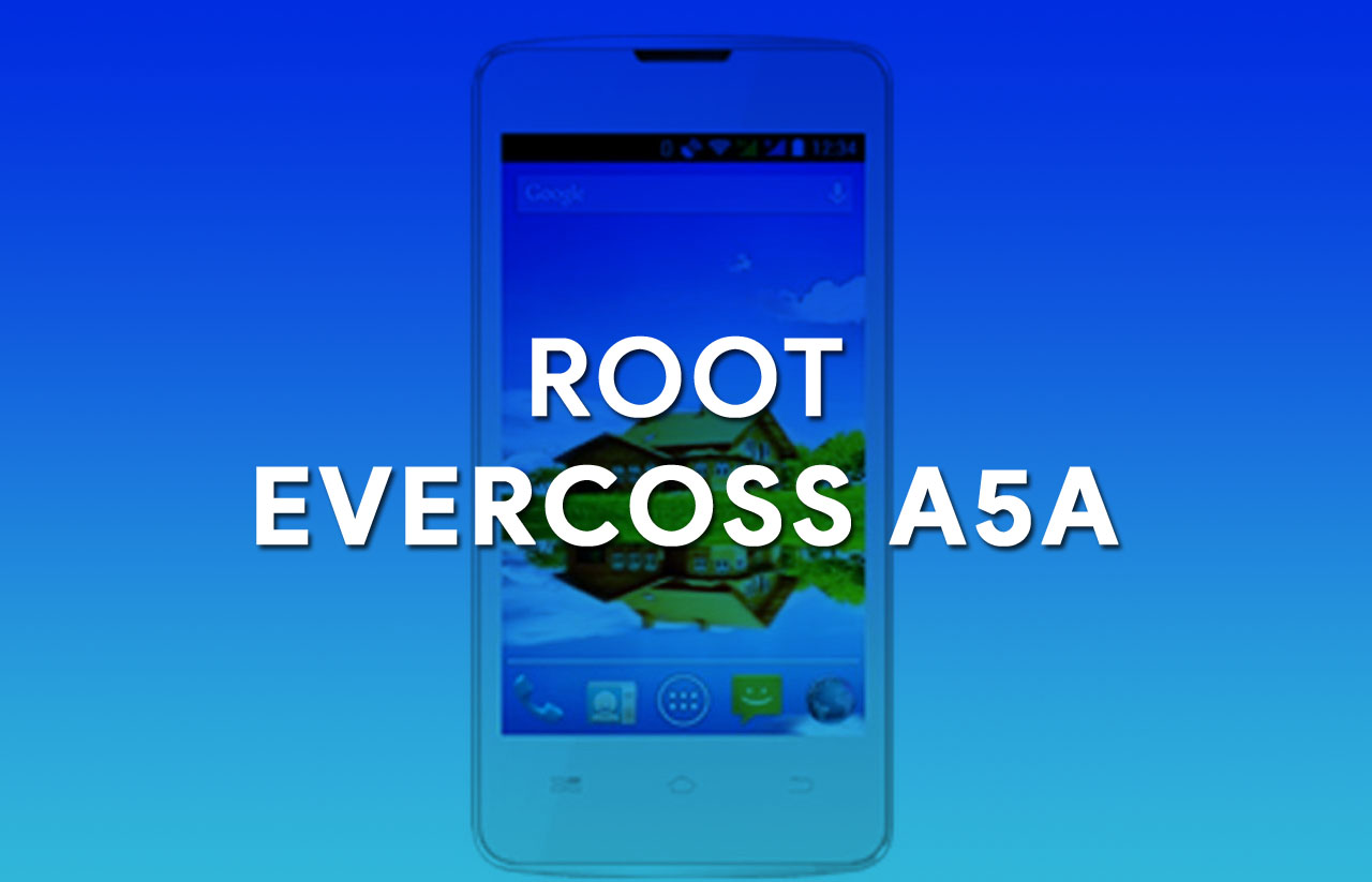 Cara mudah root evercoss A5A tanpa PC