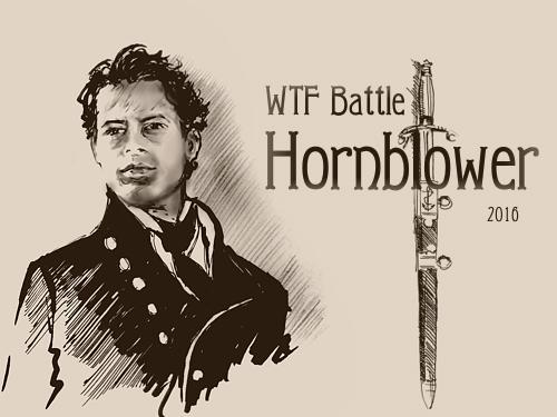 WTF Hornblower 2016