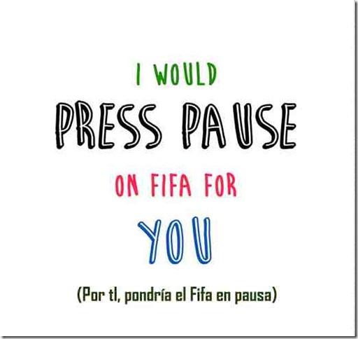 Por tí, pondría el Fifa en pausa 1