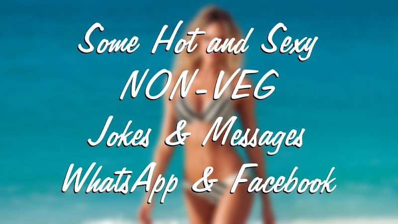sexy hot non veg jokes and messages for whatsapp and facebook