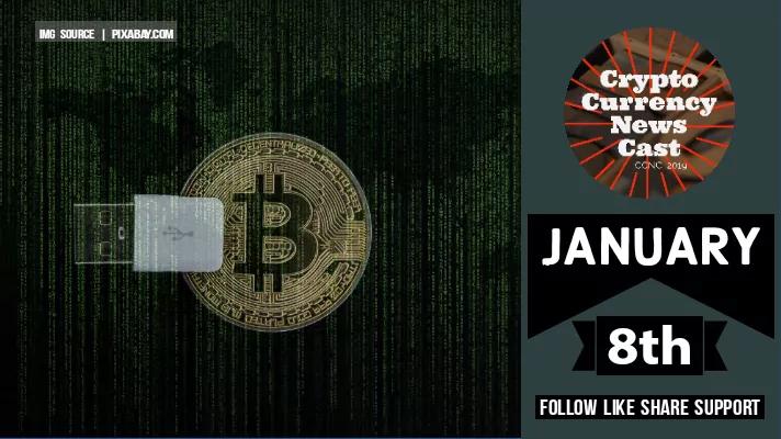 Crypto News Cast January 8th 2021 ?