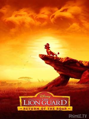 Phim Vệ Sĩ Sư Tử: Tiếng Gầm Trở Lại - The Lion Guard: Return of the Roar (2015)