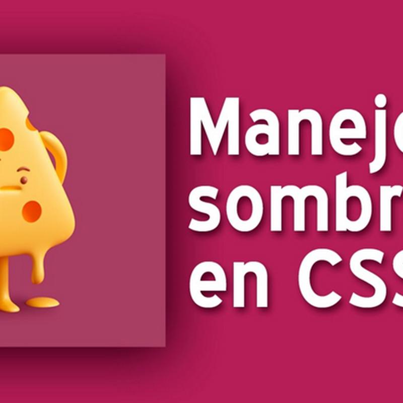 Uso de sombras con CSS3